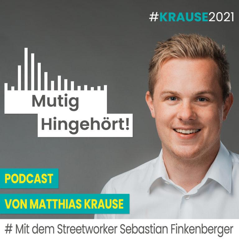 Matthias Krause – Mit dem Streetworker Sebastian Finkenberger